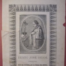 Arte: GRABADO SIGLO XIX. BEATO JOSÉ ORIOL BARCELONES QUE SE VENERA EN LA VILLA DE ARBÓS (L'ARBOÇ). Lote 180091492