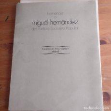 Arte: HOMENAJE A MIGUEL HERNANDEZ DEL PARTIDO SOCIALISTA POPULAR. PRESENTACIÓN DE E. TIERNO GALVAN 1978,. Lote 182221237