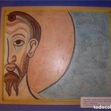 Arte: PINTURA. TEMPLE SOBRE MADERA. SAN PABLO (DETALLE CAPILLA CASTILLO ORCAU). CUADRO 30X25 CM.. Lote 186237040