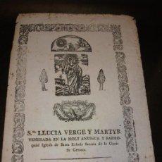 Arte: SIGLO XVIII GRABADO XILOGRAFICO SANTA LUCIA VIRGEN IGLESIA SANTA EULARIA SACOSTA GERONA - RELIGION. Lote 192977296