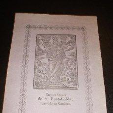 Art: SIGLO XIX VIRGEN NUESTRA SEÑORA DE LA FONT-CALDA VENERADA EN GANDESA - TORTOSA TARRAGONA RELIGION. Lote 193013523