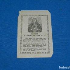 Arte: (M) GOZO GOIG ORACIÓ DE NOSTRE SSMM PADRE PIO IX, FINALES S.XIX, 10X15CM, SEÑALES DE USO. Lote 195104498