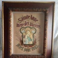 Arte: ANTIGUA MANUALIDAD FRANCESA - SANTA ANA VIRGEN DE LOS POBRES- SAINTE ANNE MERE DES PAUVRES. EXCELENT. Lote 197386900