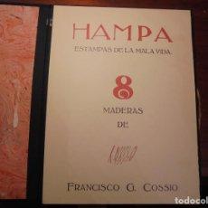 Arte: PANCHO COSSIO. HAMPA. GRABADOS. EDICIÓN DE 99 EJEMPLARES. Lote 197867046