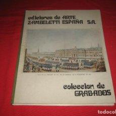 Arte: EDICIONES DE ARTE ZAMBELETTI ESPAÑA, GRABADOS. Lote 198407365