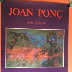 Arte: CARTEL POSTER JOAN PONÇ -1982 - GALERIA BIOSCA - MADRID - 75,5X56CM COMO NUEVO - DAU AL SET. Lote 199371978