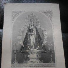 Arte: 1864 GRABADO VIRGEN NUESTRA SEÑORA DEL ROSARIO DE LA VILLA DE OLIAS DEL REY TOLEDO - RELIGION. Lote 201234777