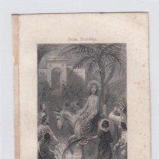 Arte: EL DOMINGO DE RAMOS. PEQUEÑO GRABADO RELIGIOSO. TURGIS. PARIS.TAMAÑO: 13 X 8,5 CTMS.. Lote 212937637
