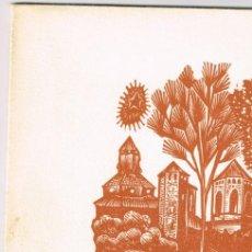 Arte: XILOGRAFÍA ANTONI GELABERT MONASTERIO DE POBLET FRATERNITAS CISTERCIENSES REUNIÓN HERMANDAD 1965. Lote 220118460