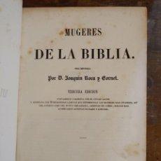 Arte: MUGERES DE LA BIBLIA. JOAQUIN ROCA Y CORNET. 3º ED. 1857. LLORENS PYMY 51. Lote 220389087