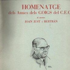 Arte: HOMENATGE DELS AMICS DELS GOIGS A JOAN JUST I BELTRAN - 10 GOIGS (IGUALADA, 1971). Lote 222956482