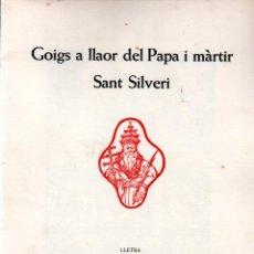 Arte: GOIGS DE SANT SILVERI - DÍPTICO Y AGUAFUERTE DE LLUÍS MARÍA ARAGÓ (MONTANER Y SIMÓN). Lote 223114861