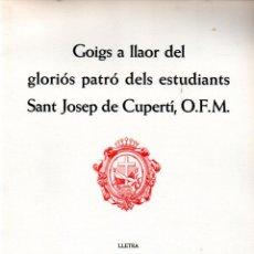 Arte: GOIGS DE SANT JOSEP DE CUPERTÍ - DÍPTICO Y AGUAFUERTE DE ELFI OSLANDER (MONTANER Y SIMÓN). Lote 223115341