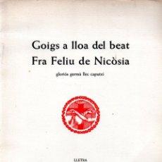 Arte: GOIGS DE FRA FELÍU DE NICOSIA - DÍPTICO Y AGUAFUERTE DE MANUEL CANTALLOPS (MONTANER Y SIMÓN). Lote 223115588