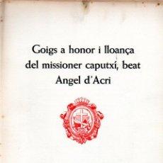 Arte: GOIGS DEL BEAT ÀNGEL D' ACRI - DÍPTICO Y AGUAFUERTE DE RAMON BUSQUETS (MONTANER Y SIMÓN). Lote 223115951