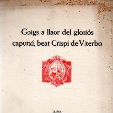 Arte: GOIGS A CRISPÍ DE VITERBO - DÍPTICO Y AGUAFUERTE DE JOSEP CHICO (MONTANER Y SIMÓN). Lote 223116538