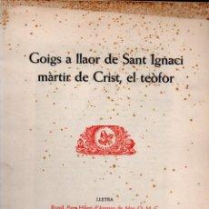 Arte: GOIGS SANT IGNACI EL TEÒFOR - DÍPTICO Y AGUAFUERTE DE BARTOLOMÉ TRÍAS (MONTANER Y SIMÓN). Lote 223122997