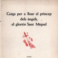 Arte: GOIGS SANT MIQUEL - DÍPTICO Y AGUAFUERTE DE PERE RIU (MONTANER Y SIMÓN). Lote 223124030