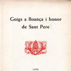 Arte: GOIGS SANT PERE - DÍPTICO Y XILOGRAFÍA DE ENRIC TORMO (MONTANER Y SIMÓN). Lote 223124240