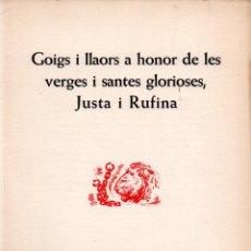 Arte: GOIGS SANTES JUSTA I RUFINA - DÍPTICO Y AGUAFUERTE DE JUNCEDA (MONTANER Y SIMÓN). Lote 223125348