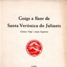 Arte: GOIGS SANTA VERÓNICA DE JULIANIS - DÍPTICO Y AGUAFUERTE DE LLUÍS MORATÓ (MONTANER Y SIMÓN). Lote 223126101