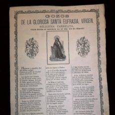 Arte: GOIGS /GOZOS - SANTA EUFRASIA VIRGEN - RELIGIOSA CARMELITA - SIGLO XIX - 22 X 31 CM. Lote 228435305