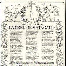 Arte: GOIGS A LLAOR DE LA CREU DE MATAGALLS (ALTÉS, 1989). Lote 233883585