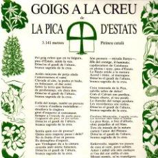 Arte: GOIGS A LA CREU DE LA PICA D' ESTATS (ALTÉS, 1983). Lote 233883910