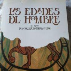 Arte: LAS EDADES DEL HOMBRE. EL ARTE EN CASTILLA Y LEÓN. 1988.. Lote 241168400