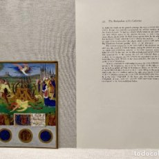 Arte: MARTIRIO DE SANTA CATARINA, MINIATURA Nº 42 DE THE HOURS OF THE ETIENNE CHEVALIER JEAN FOUQUET. Lote 243842550