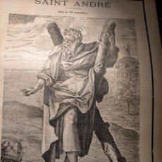 Arte: GRABADO RELIGIOSO 1890 - 1900 - VIDA DEL SANTO DIA SANTORAL - SAINT SAN ANDRE ANDRES. Lote 245274360