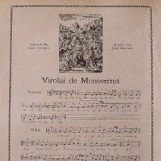 Arte: VIROLAI DE MONTSERRAT. LLETRA DE MN. JACINT VERDAGUER. MÚSICA D'EN JOSEP RODOREDA. 32X22 CM.. Lote 248225685