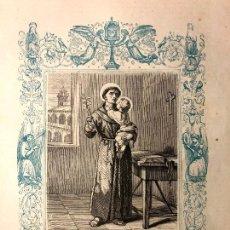 Arte: SAN ANTONIO DE PADUA, CONFESOR. GRABADO A DOS TINTAS. GRABADO Y ORLA DE CAPUZ. [1850-60 H.]. Lote 260270035