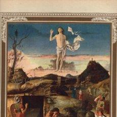 "Arte: 1927, LÁMINA ANTIGUA , ""LA RESURRECCIÓN DE CRISTO"", GIOVANNI BELLINI, 23X31 CMS.. Lote 269813083"
