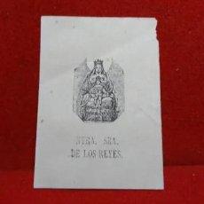 Arte: ANTIGUO GRABADO NUESTRA SEÑORA DE LOS REYES. Lote 270572868