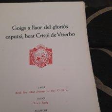 Arte: GOIG ,BEATA CRISPI DE VITERBO, EDICIÓN LIMITADA A 200 EJEMPLARES, NUMERADA. Lote 276062793