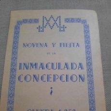 Arte: PROGRAMA NOVENA Y FIESTA.INMACULADA CONCEPCION.OLVERA.1959. Lote 297036113