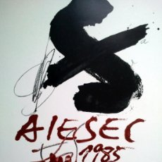 Arte: TAPIES, A. (1923-2012). AIESEC 1985. 37 CONGRESO. F-H Nº149.. Lote 27534193