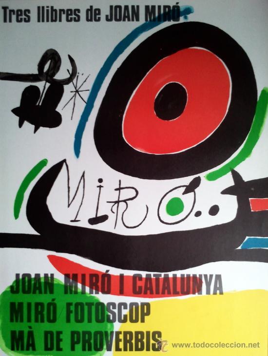 MIRO, J (1893-1983). TRES LLIBRES DE JOAN MIRO. AÑO 1970. (Arte - Serigrafías )
