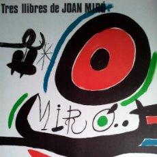 Arte: MIRO, J (1893-1983). TRES LLIBRES DE JOAN MIRO. AÑO 1970.. Lote 26743725