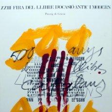 Arte: TÀPIES / CARTEL XXIII FERIA DEL LIBRO DE OCASIÓN ANTIGUO Y MODERNO. FIRMADO EN PLANCHA, 1974. Lote 27027811