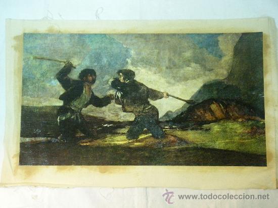 REPRODUCCION OLEOGRAFICA DE DUELO A GARROTAZOS DE FRANCISCO DE GOYA (Arte - Serigrafías )