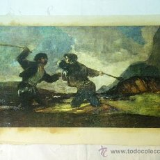 Arte: REPRODUCCION OLEOGRAFICA DE DUELO A GARROTAZOS DE FRANCISCO DE GOYA. Lote 27222767