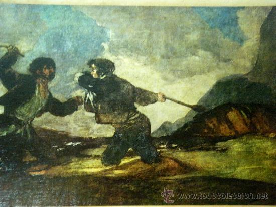 Arte: REPRODUCCION OLEOGRAFICA DE DUELO A GARROTAZOS DE FRANCISCO DE GOYA - Foto 3 - 27222767