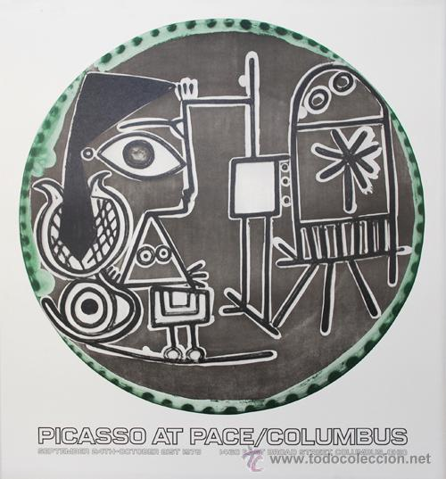 PICASSO / PICASSO AT PLACE / CARTEL EXPOSICIÓN COLUMBUS OHIO 1978. GRAN TAMAÑO (Arte - Serigrafías )