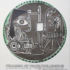 Arte: PICASSO / PICASSO AT PLACE / CARTEL EXPOSICIÓN COLUMBUS OHIO 1978. GRAN TAMAÑO. Lote 27753736