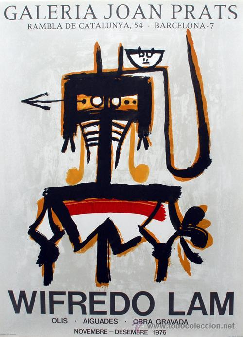 WILFREDO LAM / CARTEL EXPOSICIÓN ÓLEOS , ACUARELAS , GRABADOS GALERÍA JOAN PRATS, 1976 (Arte - Serigrafías )