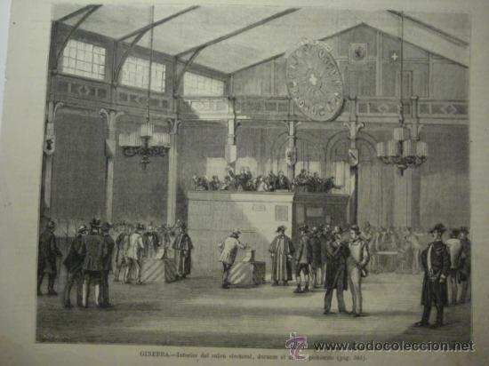 240 GINEBRA SUIZA ELECCIONES PRECIOSO GRABADO SIGLO XIX PIEZA ORIGINAL DE EPOCA 1872 (Arte - Serigrafías )