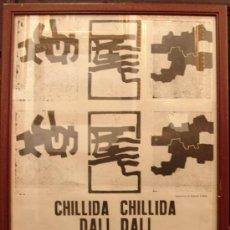 Arte: RARÍSIMO CARTEL ANUNCIADOR DE LA EXPOSICIÓN DE CHILLIDA, DALI, MIRÓ, PICASSO Y TAPIES. ORIGINAL.. Lote 32484567