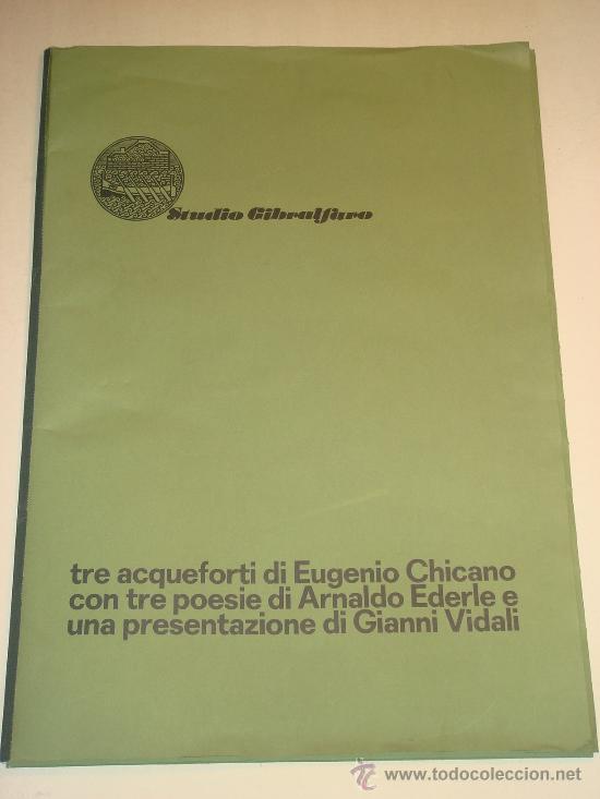 EUGENIO CHICANO, CARPETA CON 3 AGUAFUERTE Y 3 POESÍAS DE ARNALDO EDERLE, 1978 (Arte - Serigrafías )